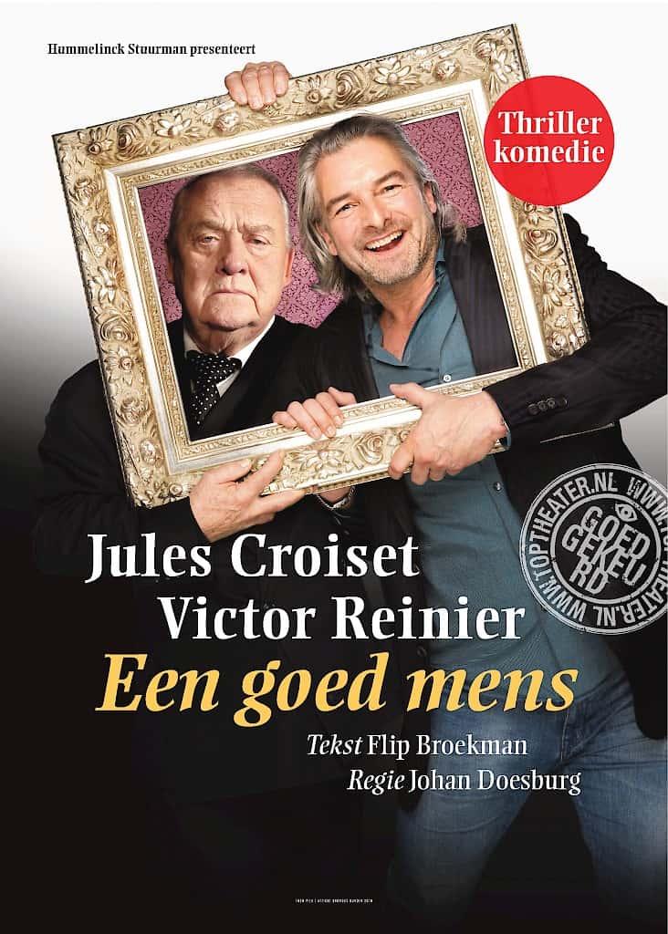 Jules Croiset met Victor Reinier in Een Goed Mens